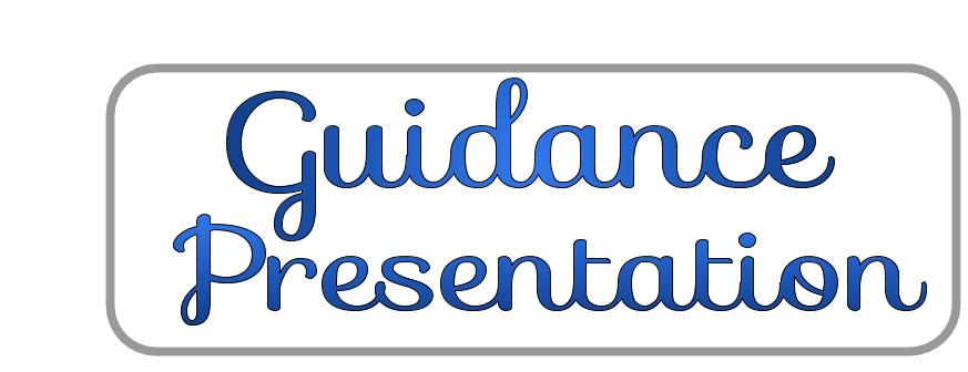 Guidance Presentation  – Grade 8 Info Night